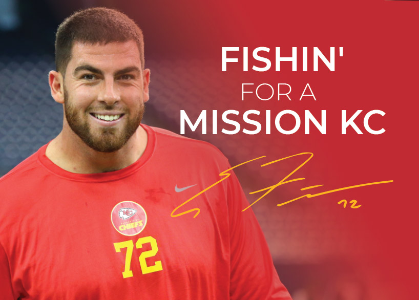 Eric Fisher- KC Chiefs Fishin' for a Mission